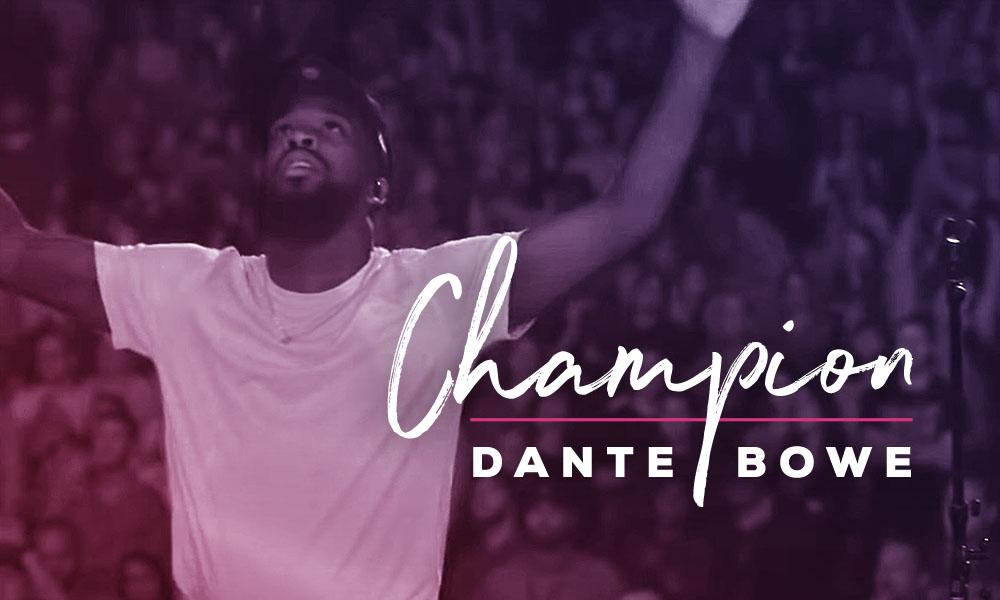 """""""Champion"""" by Dante Bowe"""