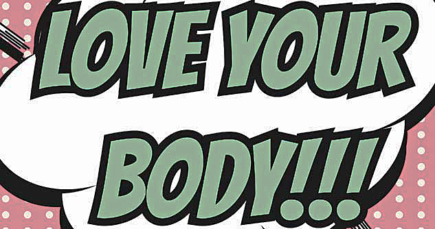 Graphic says love your body