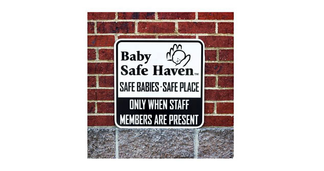 Sign says Baby Safe Haven when staff members are present