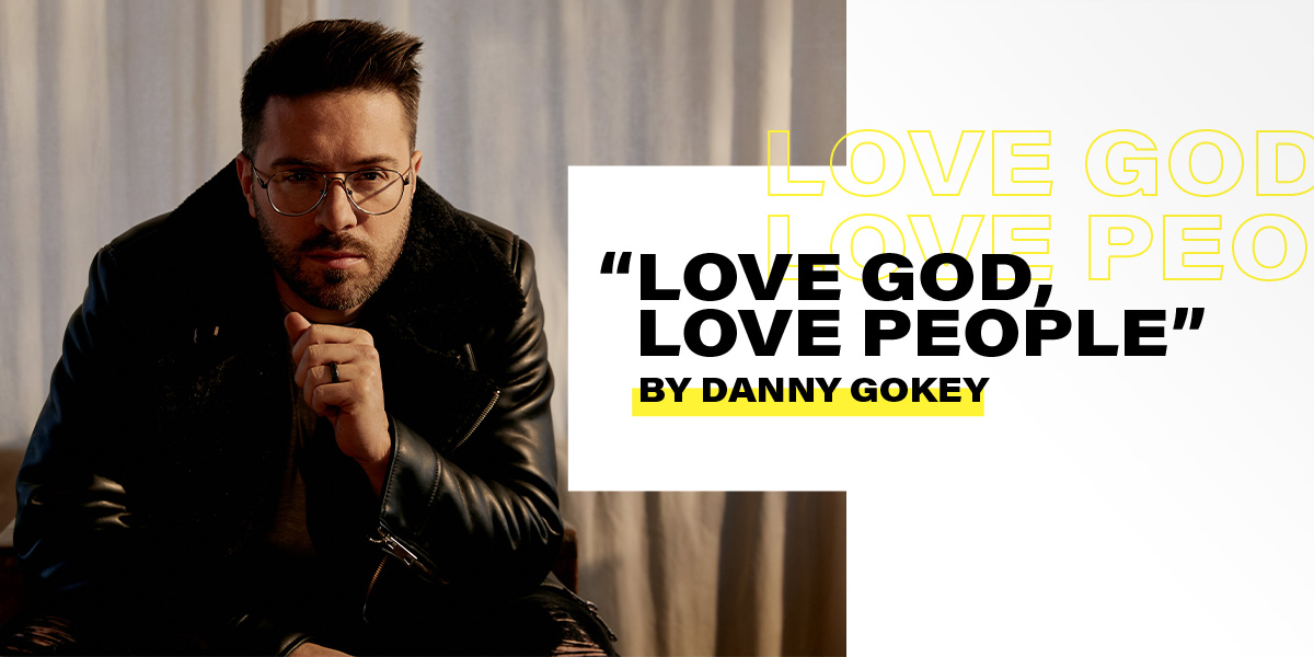 "Danny Gokey ""Love God, Love People"""