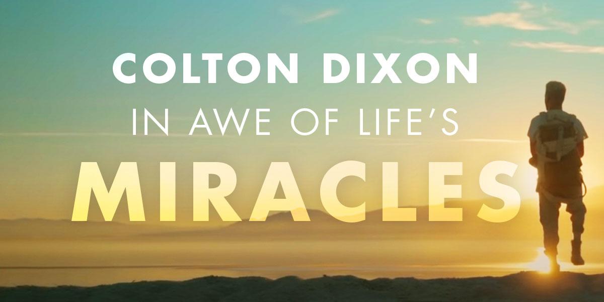 """Colton Dixon """"Miracles"""""""