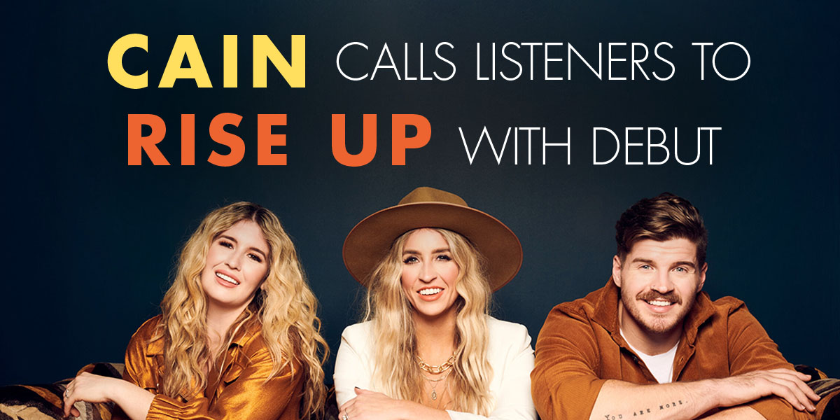 CAIN Calls Listeners To Rise Up With Debut